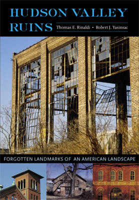 Hudson Valley Ruins book